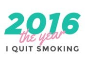 2016 The Year I Quit Smoking