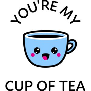 You're my cup of tea Thumbnail