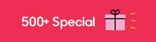 500+ Special